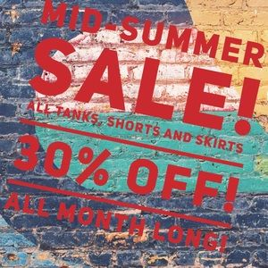 Mid summer blowout!